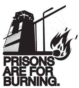 prisonsareforburning
