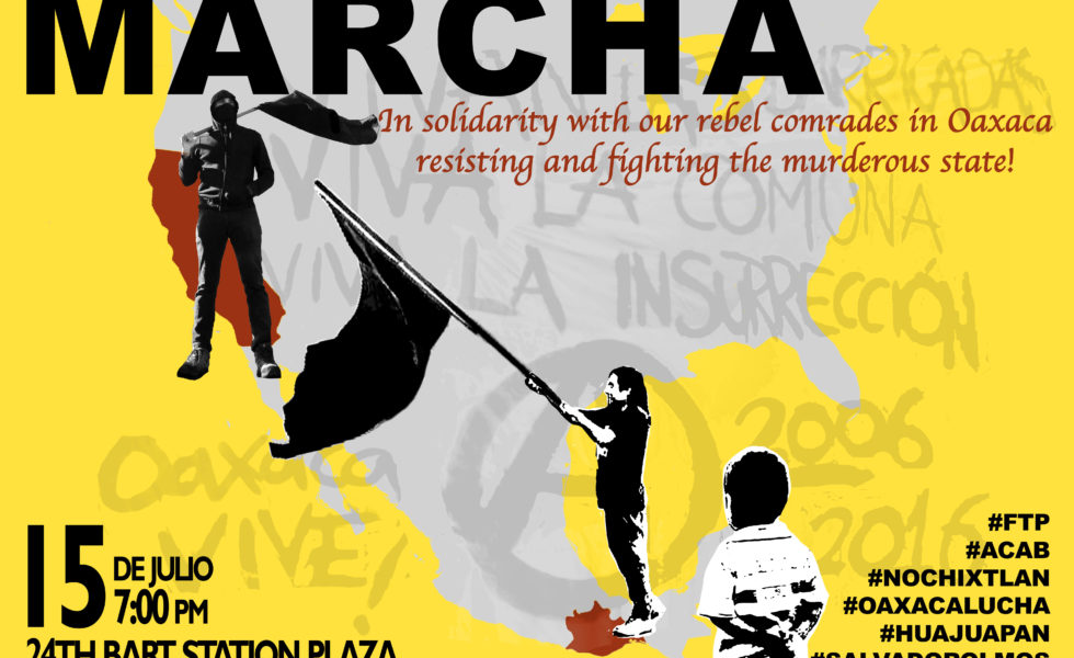 March in Solidarity with Oaxaca @ 24th St. Bart Plaza | San Francisco | California | United States