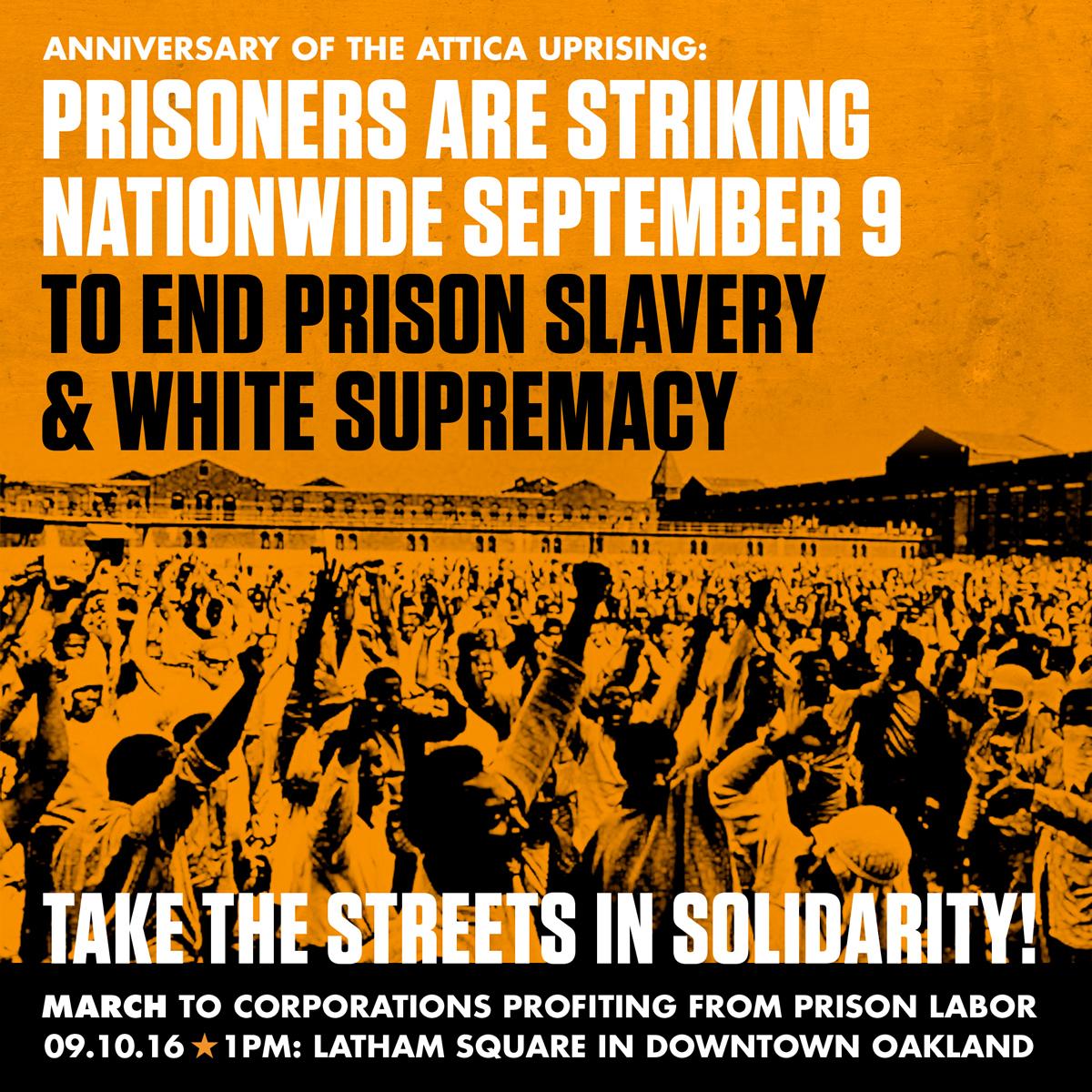 PrisonStrike_OaklandMarch_Attica