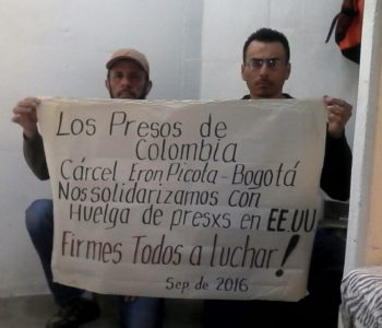 Solidarity with Prison Strike from the Colombian Prisons!