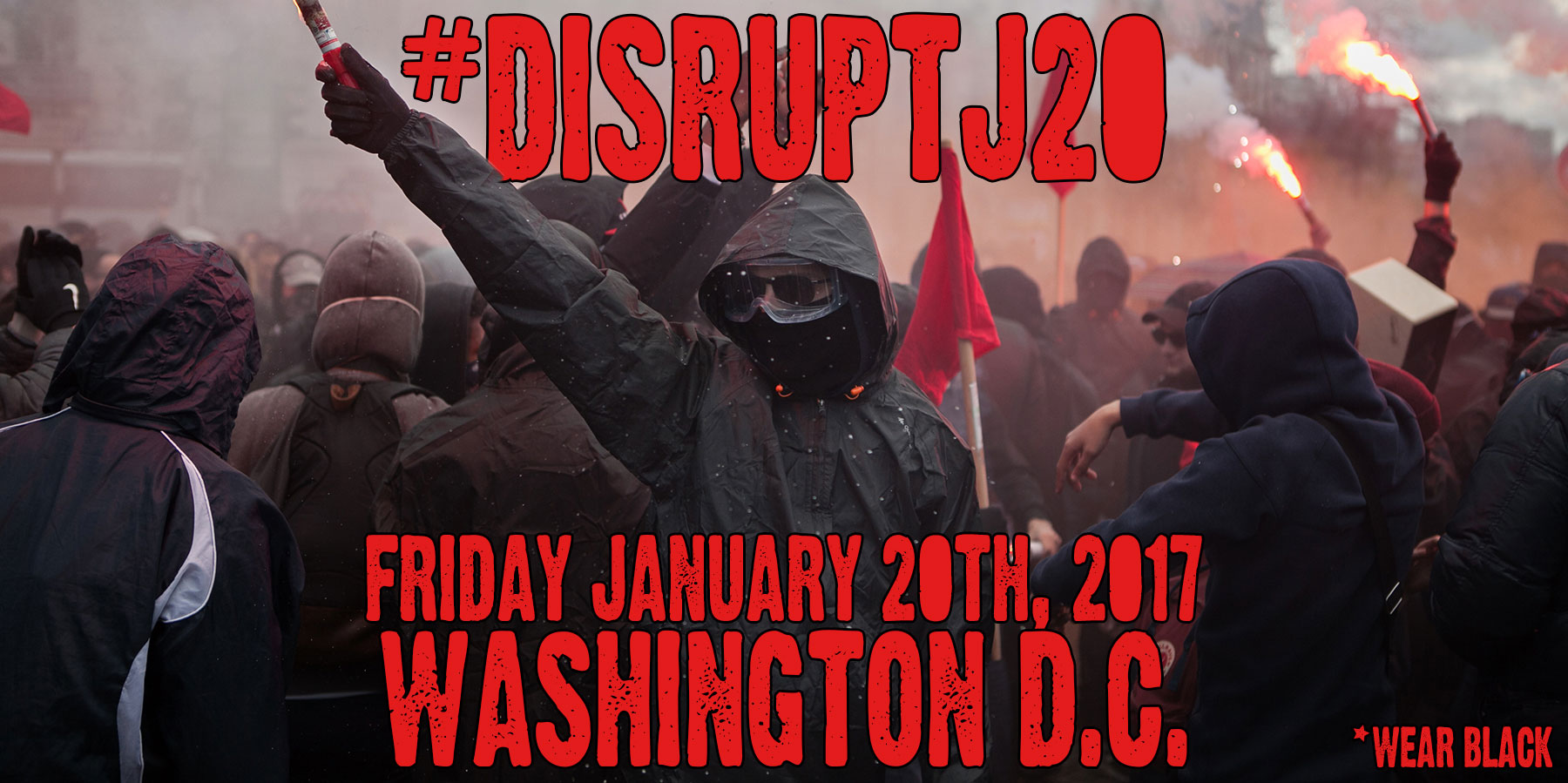Image result for PHOTOS OF DISRUPTJ20 ON 1/20/17