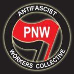 Pacific Northwest Antifascist Workers Collective