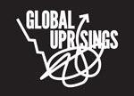 Global Uprisings